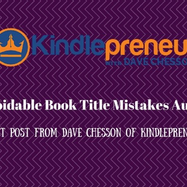 5 Easily Avoidable Book Title Mistakes Authors Make