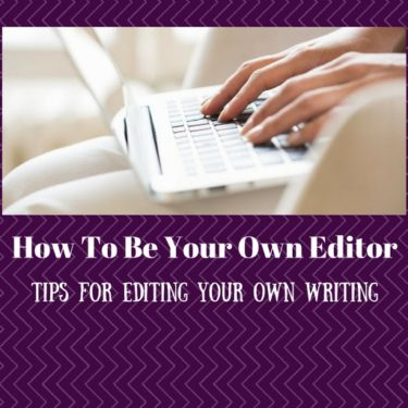 be your own editor
