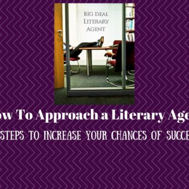 How to Approach a Literary Agent