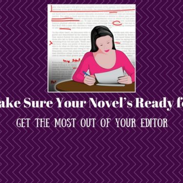 get the most out of novel editing