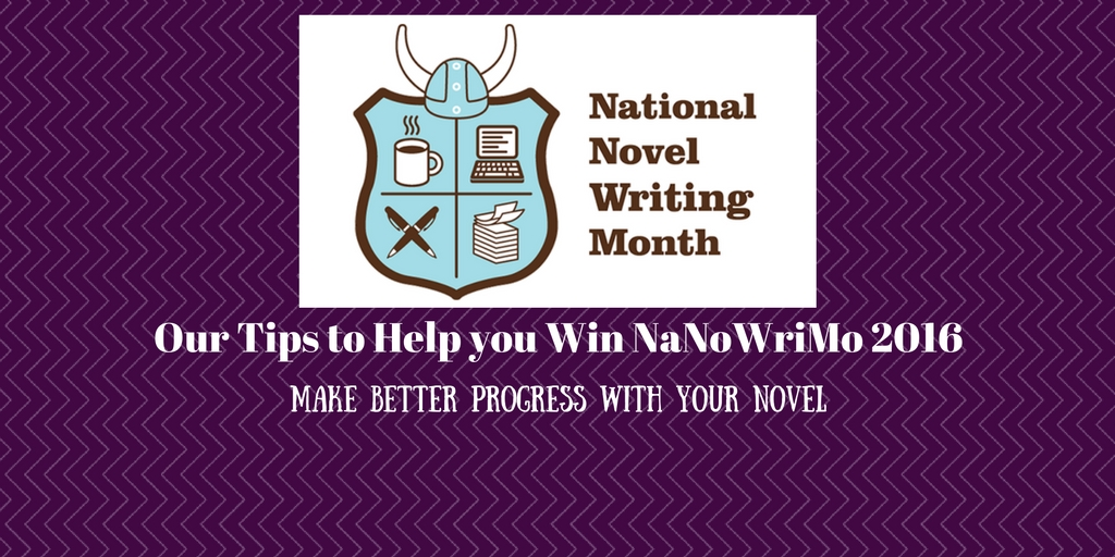 Our Tips to Help you Win NaNoWriMo 2016