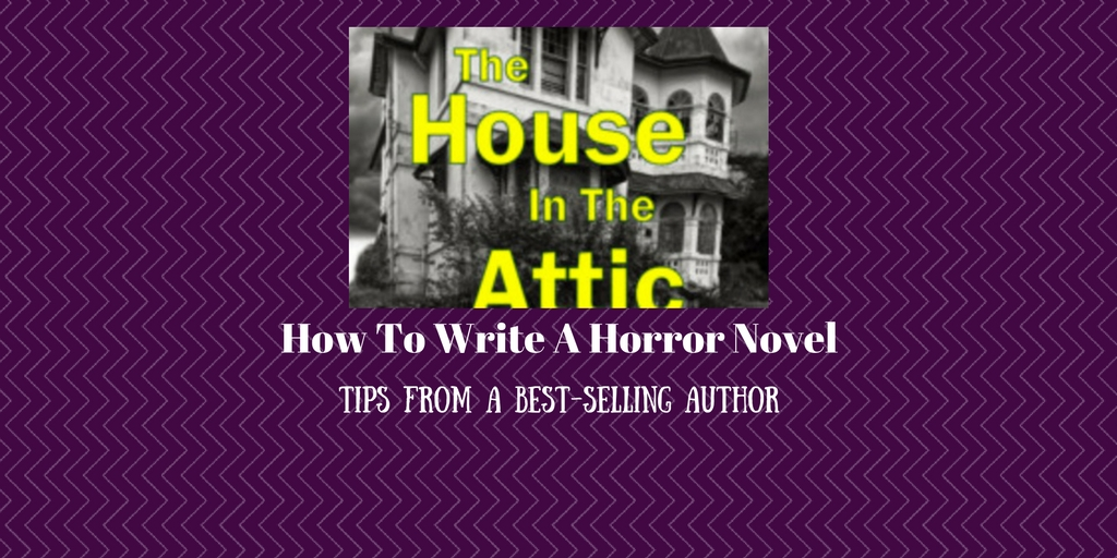 How To Write A Horror Novel