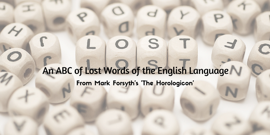 An ABC of Lost Words of the English Language