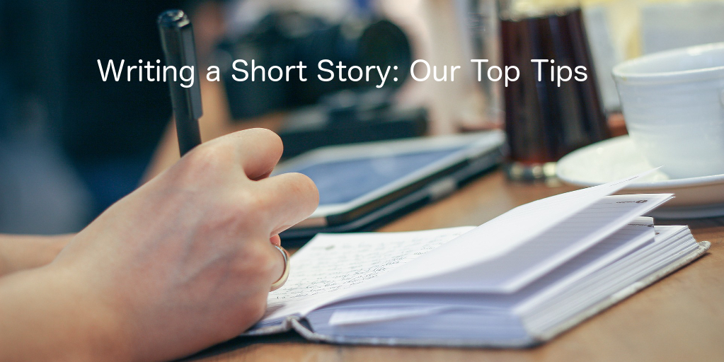 writing a short story: our top tips. hand writing in notebook